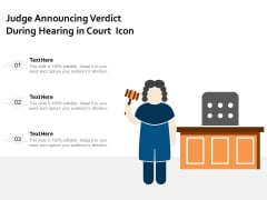 Judge Announcing Verdict During Hearing In Court Icon Ppt PowerPoint Presentation Show Design Templates PDF