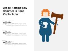 Judge Holding Law Hammer In Hand Vector Icon Ppt PowerPoint Presentation Gallery Samples PDF