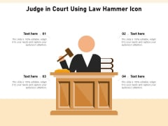 Judge In Court Using Law Hammer Icon Ppt PowerPoint Presentation Slides Inspiration PDF