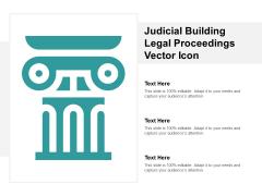 Judicial Building Legal Proceedings Vector Icon Ppt Powerpoint Presentation Portfolio Maker