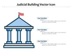 Judicial Building Vector Icon Ppt PowerPoint Presentation Infographic Template Styles