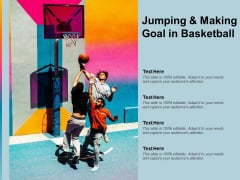 Jumping And Making Goal In Basketball Ppt PowerPoint Presentation Professional Icons