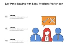 Jury Panel Dealing With Legal Problems Vector Icon Ppt PowerPoint Presentation Gallery Graphics PDF