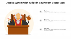 Justice System With Judge In Courtroom Vector Icon Ppt Summary Example PDF