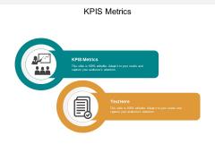 KPIS Metrics Ppt PowerPoint Presentation Inspiration Graphics Cpb
