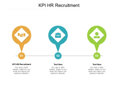 KPI HR Recruitment Ppt PowerPoint Presentation Infographics Icons Cpb Pdf