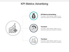 KPI Metrics Advertising Ppt PowerPoint Presentation Model Clipart Cpb