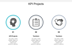 KPI Projects Ppt PowerPoint Presentation Pictures Skills Cpb