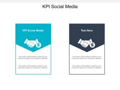 KPI Social Media Ppt PowerPoint Presentation Portfolio Graphics Download Cpb