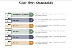 Kaizen Event Characteristic Ppt PowerPoint Presentation Gallery Themes Cpb