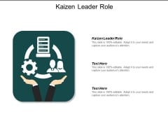 Kaizen Leader Role Ppt Powerpoint Presentation File Show Cpb