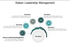 Kaizen Leadership Management Ppt Powerpoint Presentation Inspiration Icons Cpb