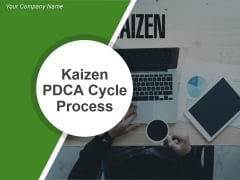 Kaizen Pdca Cycle Process Ppt PowerPoint Presentation Complete Deck With Slides