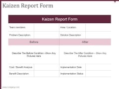 Kaizen Report Form Ppt PowerPoint Presentation Visuals