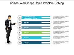 Kaizen Workshops Rapid Problem Solving Ppt PowerPoint Presentation Professional Styles Cpb