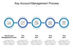 Key Account Management Process Ppt PowerPoint Presentation Infographic Template Design Ideas Cpb