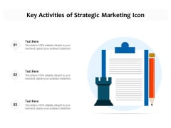 Key Activities Of Strategic Marketing Icon Ppt PowerPoint Presentation File Ideas PDF