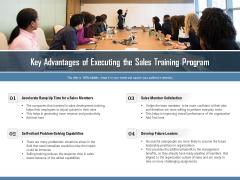 Key Advantages Of Executing The Sales Training Program Ppt PowerPoint Presentation Styles Design Inspiration PDF