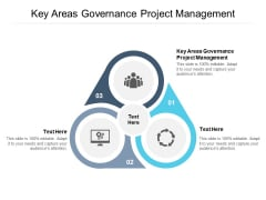 Key Areas Governance Project Management Ppt PowerPoint Presentation Gallery Example Cpb Pdf