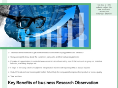 Key Benefits Of Business Research Observation Ppt PowerPoint Presentation Gallery Example File PDF