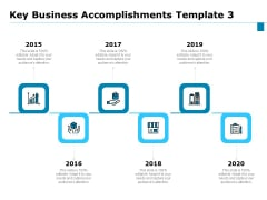 Key Business Achievements Key Business Accomplishments 2015 To 2020 Ppt File Inspiration PDF