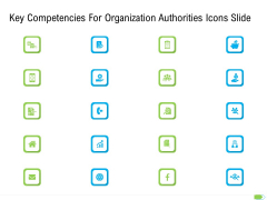 Key Competencies For Organization Authorities Icons Slide Formats PDF