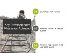 Key Developments Milestones Achieved Ppt PowerPoint Presentation Influencers