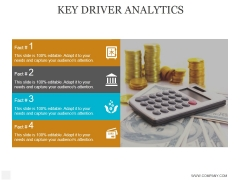 Key Driver Analytics Ppt PowerPoint Presentation Designs