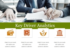 Key Driver Analytics Template 1 Ppt PowerPoint Presentation Gallery Samples
