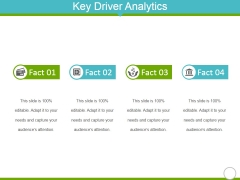 Key Driver Analytics Template 1 Ppt Powerpoint Presentation Infographics Slides