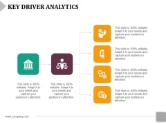 Key Driver Analytics Template 1 Ppt PowerPoint Presentation Inspiration Files