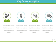 Key Driver Analytics Template 2 Ppt Powerpoint Presentation Summary Ideas