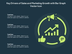 Key Drivers Of Sales And Marketing Growth With Bar Graph Vector Icon Ppt PowerPoint Presentation File Inspiration PDF