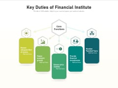 Key Duties Of Financial Institute Ppt PowerPoint Presentation Layouts Infographics PDF