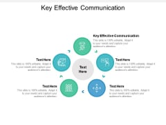 Key Effective Communication Ppt PowerPoint Presentation Summary Outfit Cpb