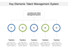 Key Elements Talent Management System Ppt PowerPoint Presentation Professional Backgrounds Cpb