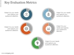 Key Evaluation Metrics Ppt PowerPoint Presentation Model