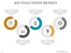Key Evaluation Metrics Ppt PowerPoint Presentation Portfolio