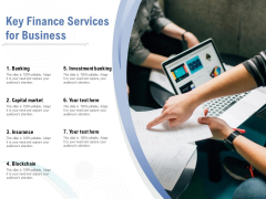 Key Finance Services For Business Ppt PowerPoint Presentation Ideas Graphics