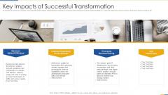 Key Impacts Of Successful Transformation Professional PDF
