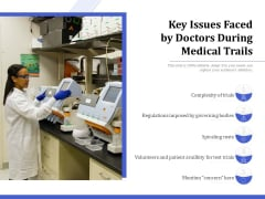 Key Issues Faced By Doctors During Medical Trails Ppt PowerPoint Presentation File Portfolio PDF