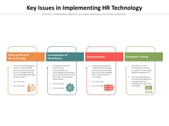 Key Issues In Implementing HR Technology Ppt PowerPoint Presentation Gallery Professional PDF