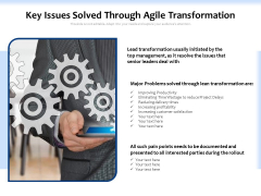 Key Issues Solved Through Agile Transformation Ppt PowerPoint Presentation Styles Introduction PDF