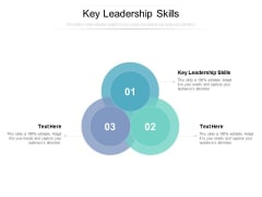 Key Leadership Skills Ppt PowerPoint Presentation Slides Skills Cpb