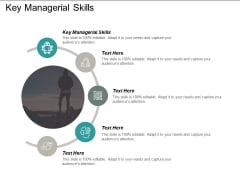 Key Managerial Skills Ppt PowerPoint Presentation Infographic Template Outline Cpb