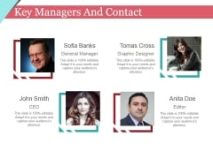 Key Managers And Contact Template 1 Ppt PowerPoint Presentation Inspiration Show