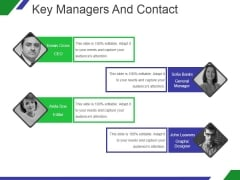 Key Managers And Contact Template 1 Ppt PowerPoint Presentation Templates