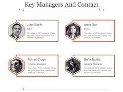 Key Managers And Contact Template 2 Ppt PowerPoint Presentation Template