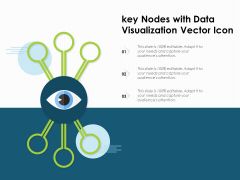 Key Nodes With Data Visualization Vector Icon Ppt PowerPoint Presentation Icon Example Introduction PDF