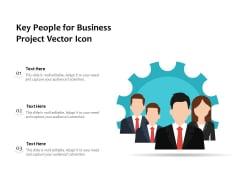 Key People For Business Project Vector Icon Ppt PowerPoint Presentation File Images PDF